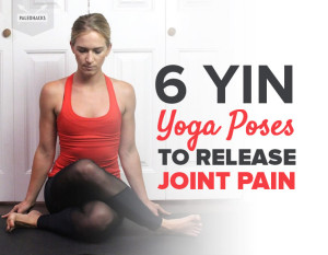 6-Yin-Yoga-Poses-to-Release-Joint-Pain